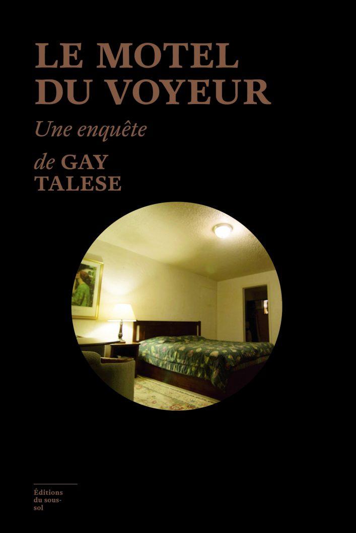 Le motel du voyeur Gay Talese