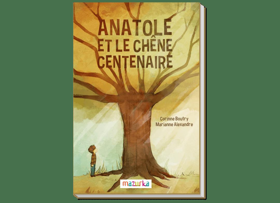 Anatole et le chêne centenaire - page 1