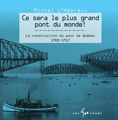 Ce Sera Le Plus Grand Pont Du Monde Editions Les 400 Coups