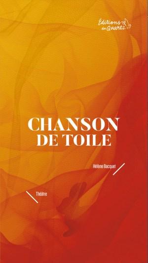 Chanson de toile - Éditions du Quartz