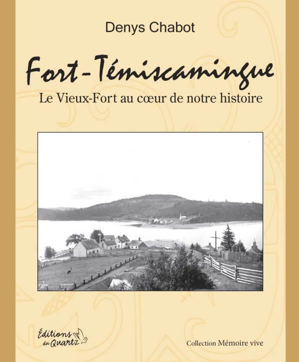 Fort-Témiscamingue - Éditions du Quartz
