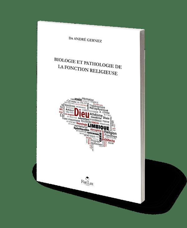 Biologie et pathologie de la fonction religieuse-74