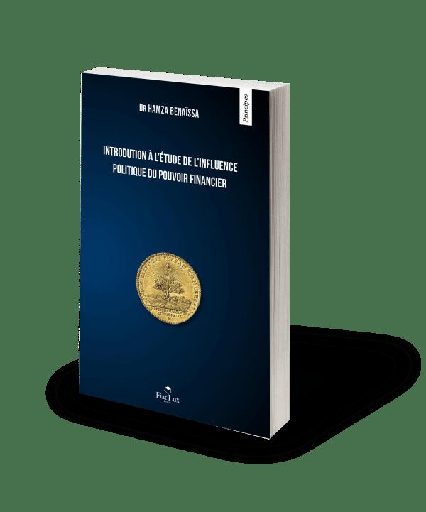 Introduction à l'étude de l'influence politique du pouvoir financier-0