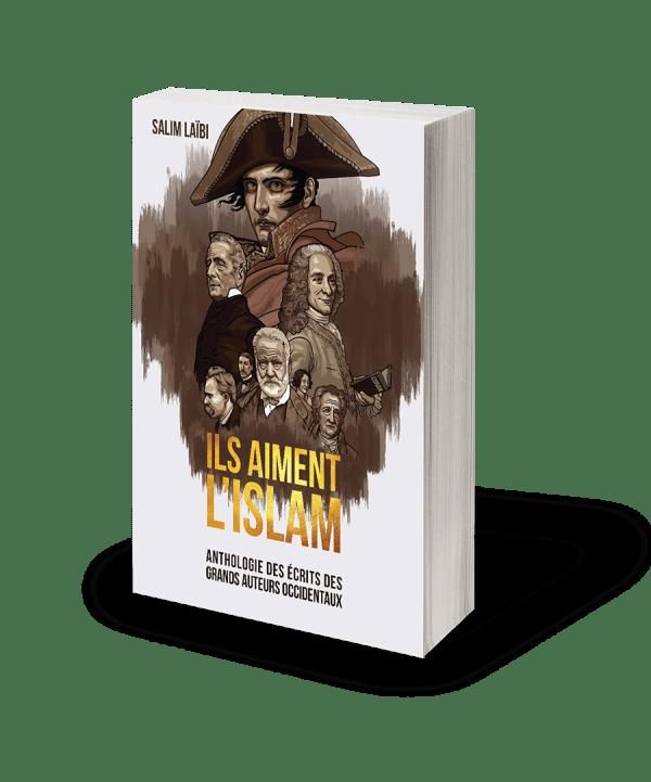 Ils aiment l'Islam - Anthologie des écrits des grands auteurs occidentaux-0