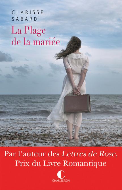 La plage de la mariée De Clarisse Sabard - Éditions Charleston