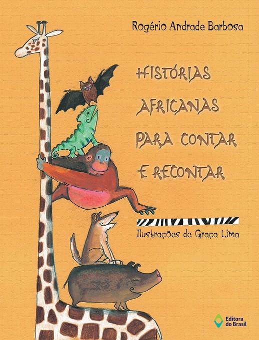 HISTÓRIAS AFRICANAS PARA CONTAR E RECONTAR