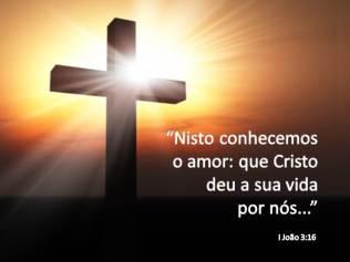 A cruz de Cristo e seu amor pelo pecador perdido.