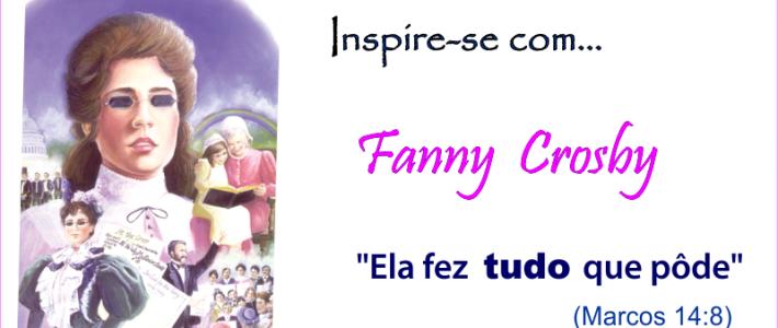 Inspire-se com… Fanny Crosby