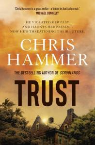 Book cover with words saying Trust by Chris Hammer on orange sky.