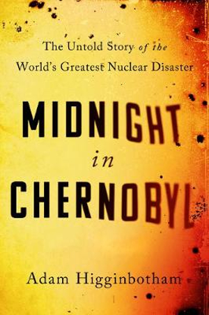 Cover image for Midnight in Chernobyl.