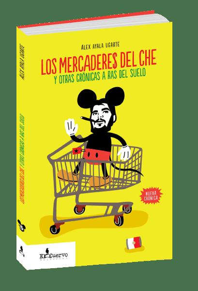 Mercaderes Del Che Editorial El Cuervo