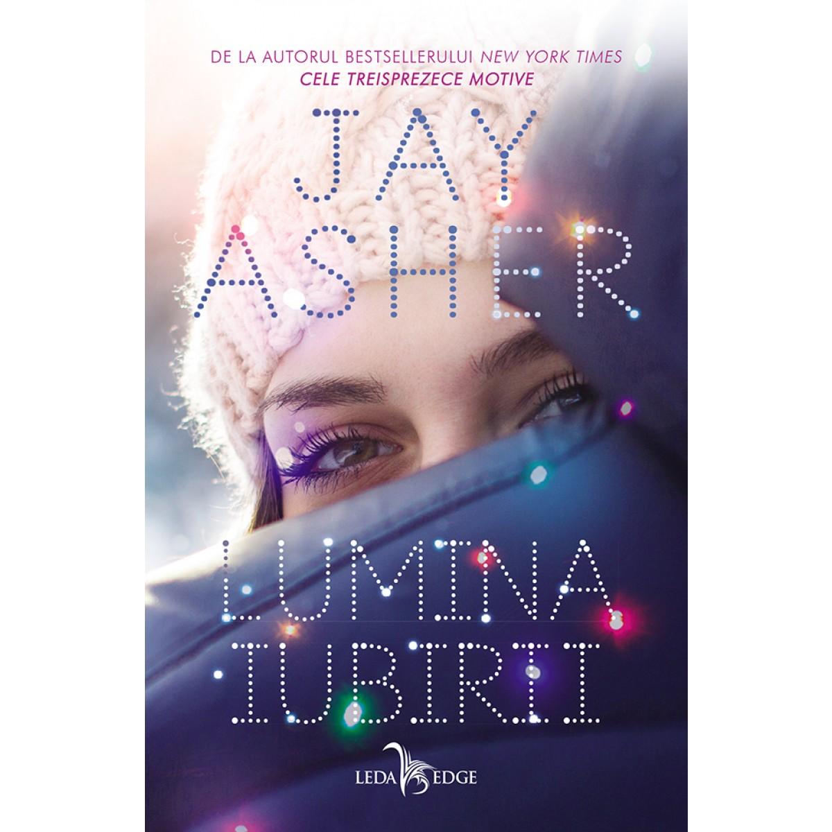 Imagini pentru lumina iubirii jay asher