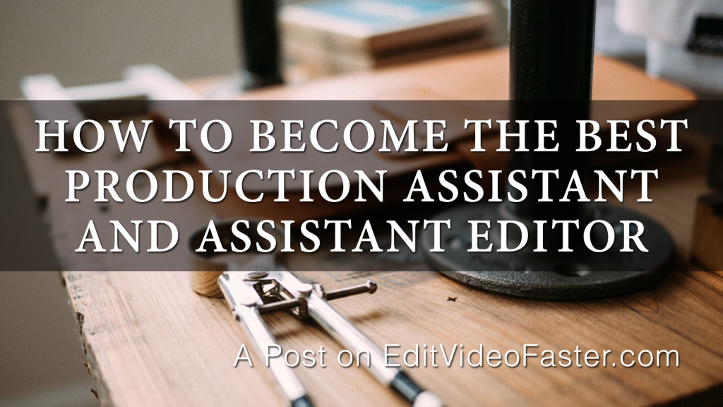 Become the best PA and AE