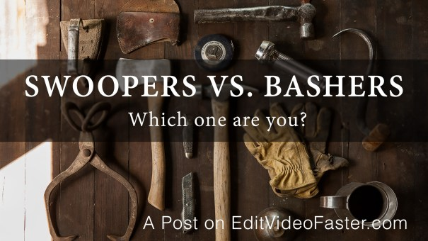 Are you a Swooper or a Basher?