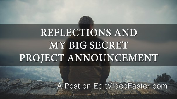 ReflectionsAndBigSecretProject