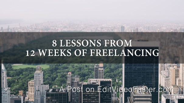 8 Lessons from 12 Weeks of Freelancing