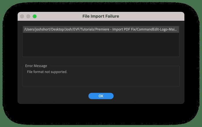 File Import Failure box in Premiere Pro when a PDF is imported