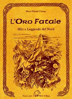 L'Oro fatale - www.edizionidellaterradimezzo.it