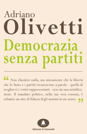 Democrazia senza partiti – Adriano Olivetti