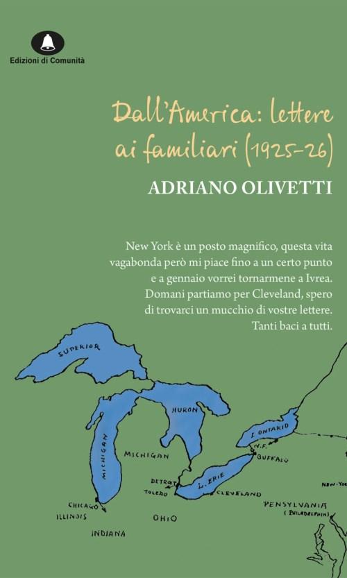 Dall'America: lettere ai familiari (1925-26) – Adriano Olivetti