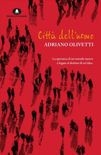 Città dell'uomo – Adriano Olivetti
