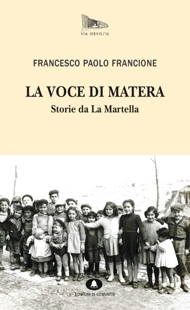 LA VOCE DI MATERA - Storie da La Martella - FRANCESCO PAOLO FRANCIONE