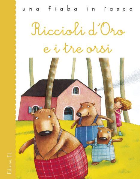 Riccioli dOro e i tre orsi  PiuminiSalmaso  Edizioni EL
