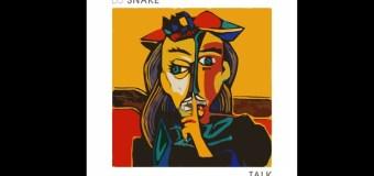 #Release |  Dj snake – Talk