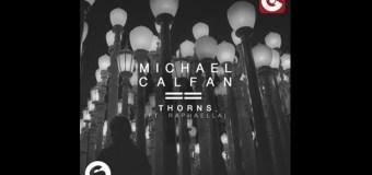 #Premiere | Michael Calfan – Thorns (feat. Raphaella)