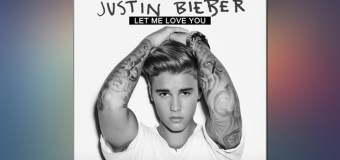 #Release | DJ Snake ft Justin Bieber – Let Me Love You