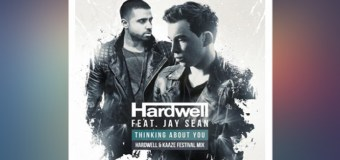 #Release | Hardwell ft. Jay Sean – Thinking About You (Hardwell & KAAZE Festival Mix)