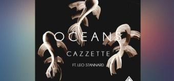 #Release | Cazzette – Oceans