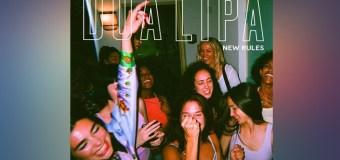 #Release | Dua Lipa – New Rules