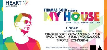Thomas Gold Presents My House – Miami Edition