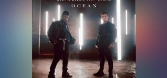 #Release | Martin Garrix ft Khalid – Ocean