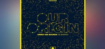 #Release |  Armin Van Buuren & Shapov – Our Origin