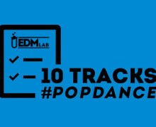 #10TRACKS | Pop/Dance – 16 Apr 2019