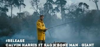 #Release | Calvin Harris, Rag'n'Bone Man – Giant
