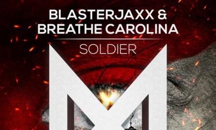 """Soldier"" Released By Blasterjaxx & Breathe Carolina"