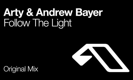 "Arty & Andrew Bayer Tell You To ""Follow The Light"""