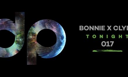 DPR 017    Bonnie x Clyde – Tonight