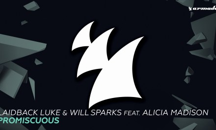 "Laidback Luke & Will Sparks Release ""Promiscuous"""