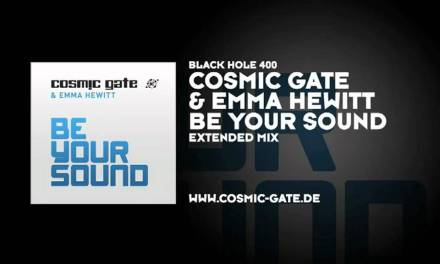 #TBT    Cosmic Gate & Emma Hewitt – Be Your Sound