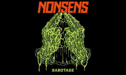 "NONSENS Release ""Sabotage"" To Start The Year Off Right!"