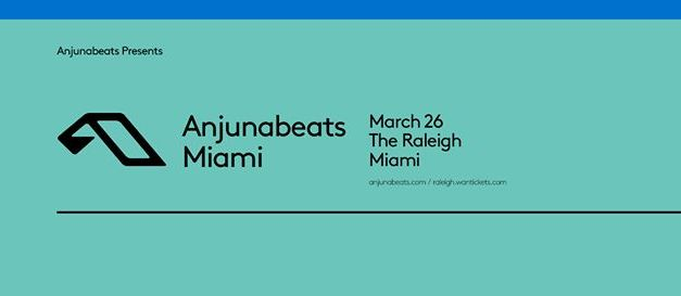 Anjunabeats Miami @ The Raleigh    Event Preview & Giveaway