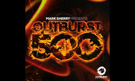 Mark Sherry Presents Outburst 500, Out Now!