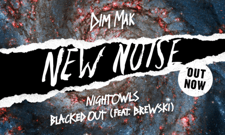 """NIGHTOWLS Release New Single With Brewski, """"Blacked Out""""!"""