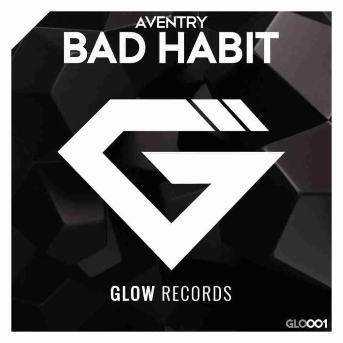 Aventry Bad Habits Glow Records