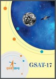 GSAT-17 Communication Satellite Launched Successfully