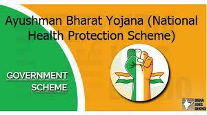 Ayushman Bharat Scheme